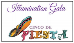 Illumination Gala - Cinco de Fiesta